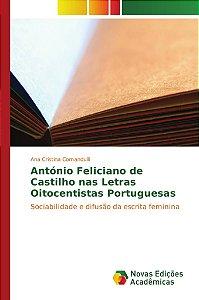 António Feliciano de Castilho nas Letras Oitocentistas Portuguesas