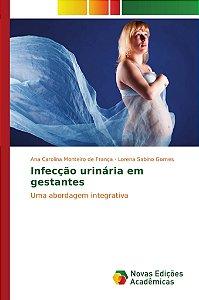 Infecção urinária em gestantes