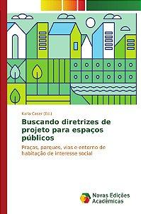 Buscando diretrizes de projeto para espaços públicos