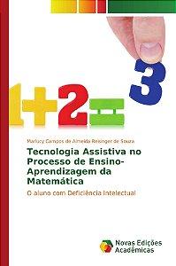 Tecnologia Assistiva no Processo de Ensino-Aprendizagem da Matemática