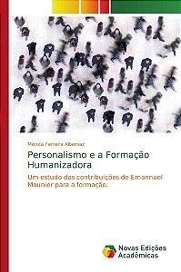 Personalismo e a Formação Humanizadora