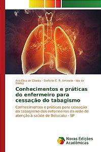 Conhecimentos e práticas do enfermeiro para cessação do tabagismo