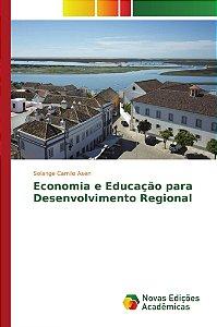 Economia e Educação para Desenvolvimento Regional