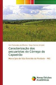 Caracterização dos pecuaristas do Córrego do Capoeirão