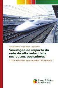 Simulação do impacto da rede de alta velocidade nos outros operadores