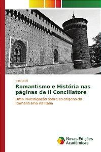 Romantismo e História nas páginas de Il Conciliatore