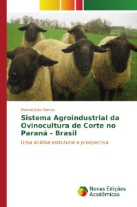 Sistema Agroindustrial da Ovinocultura de Corte no Paraná - Brasil
