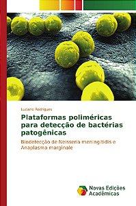 Plataformas poliméricas para detecção de bactérias patogênicas