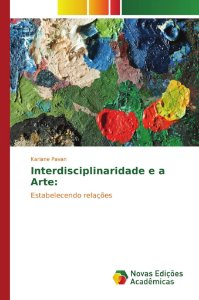 Interdisciplinaridade e a Arte: