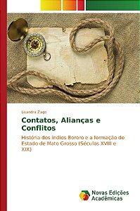Contatos, Alianças e Conflitos