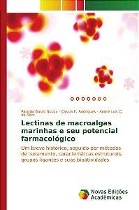 Lectinas de macroalgas marinhas e seu potencial farmacológico