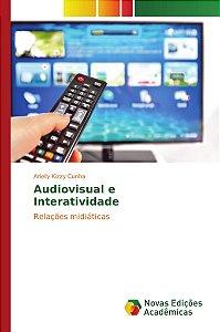 Audiovisual e Interatividade