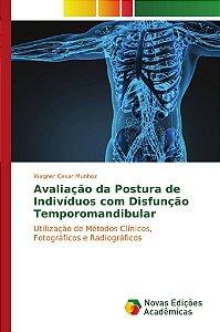 Avaliação da Postura de Indivíduos com Disfunção Temporomandibular