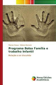 Programa Bolsa Família e trabalho Infantil