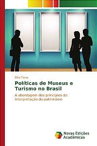 Políticas de Museus e Turismo no Brasil