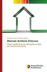 Manoel Antônio Esteves