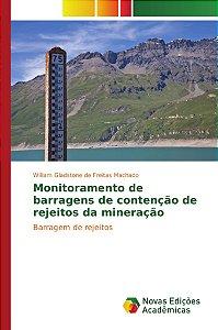 Monitoramento de barragens de contenção de rejeitos da mineração