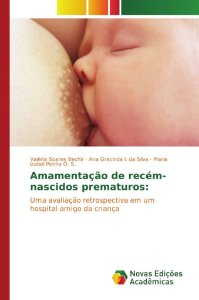 Amamentação de recém-nascidos prematuros: