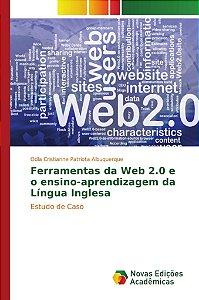 Ferramentas da Web 2.0 e o ensino-aprendizagem da Língua Inglesa