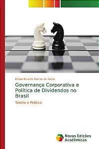 Governança Corporativa e Política de Dividendos no Brasil