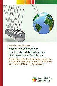 Modos de Vibração e Invariantes Adiabáticos de Dois Pêndulos Acoplados