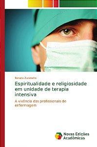 Espiritualidade e religiosidade em unidade de terapia intensiva