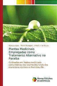 Plantas Medicinais Empregadas como Tratamento Alternativo na Paraíba