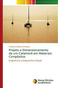 Projeto e Dimensionamento de um Catamarã em Materiais Compósitos