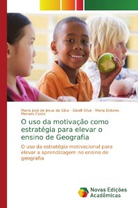 O uso da motivação como estratégia para elevar o ensino de Geografia