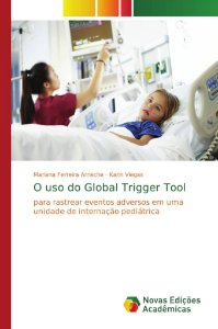 O uso do Global Trigger Tool