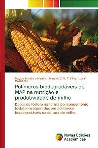 Polímeros biodegradáveis de MAP na nutrição e produtividade de milho