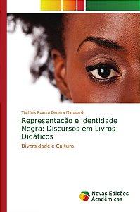 Representação e Identidade Negra: Discursos em Livros Didáticos