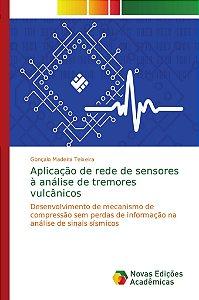 Aplicação de rede de sensores à análise de tremores vulcânicos