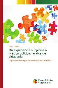 Da experiência subjetiva à prática política: relatos de cidadania