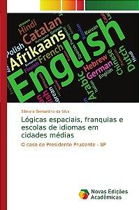 Lógicas espaciais, franquias e escolas de idiomas em cidades médias