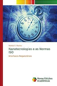 Nanotecnologias e as Normas ISO