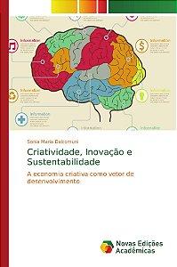 Criatividade, Inovação e Sustentabilidade