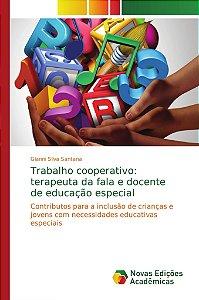 Trabalho cooperativo: terapeuta da fala e docente de educação especial