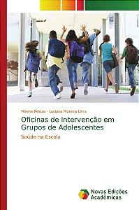 Oficinas de Intervenção em Grupos de Adolescentes