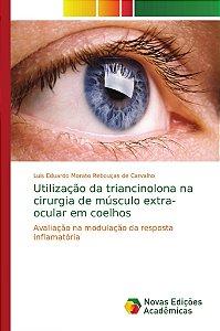 Utilização da triancinolona na cirurgia de músculo extra-ocular em coelhos