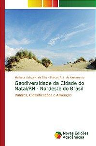Geodiversidade da Cidade do Natal/RN - Nordeste do Brasil