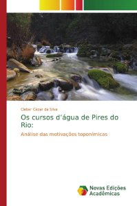 Os cursos d'água de Pires do Rio: