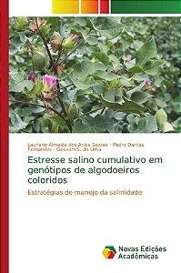 Estresse salino cumulativo em genótipos de algodoeiros coloridos
