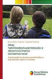 Altas habilidades/superdotação e desenvolvimento socioemocional