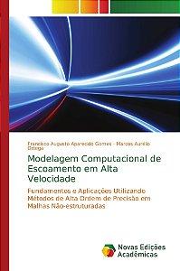 Modelagem Computacional de Escoamento em Alta Velocidade