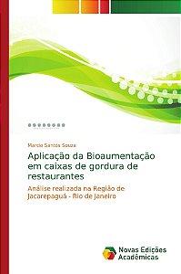 Aplicação da Bioaumentação em caixas de gordura de restaurantes