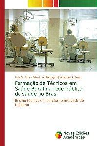Formação de Técnicos em Saúde Bucal na rede pública de saúde no Brasil
