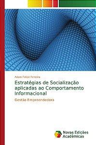 Estratégias de Socialização aplicadas ao Comportamento Informacional