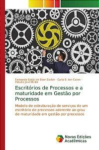 Escritórios de Processos e a maturidade em Gestão por Processos