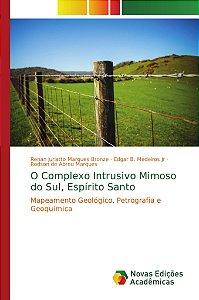O Complexo Intrusivo Mimoso do Sul, Espírito Santo